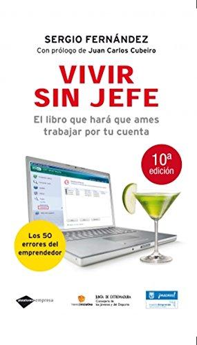 Vivir sin jefe (Empresa) por Sergio Fernández