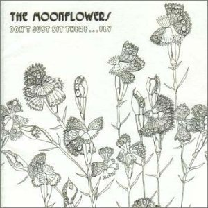 Moonflower Vine (Don't Just Sit There Fly by Moonflowers (2003-02-17))