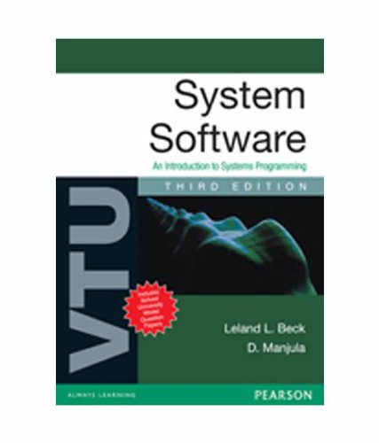 System Software: An Introduction to Systems Programming for VTU