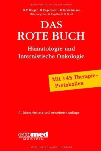 Das Rote Buch: Hämatologie und Internistische Onkologie von Dietmar Berger (16. November 2010) Broschiert