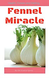 Fennel Miracle (English Edition)