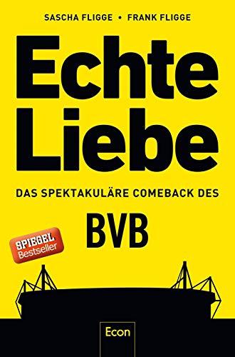 Echte Liebe: Das spektakuläre Comeback des BVB