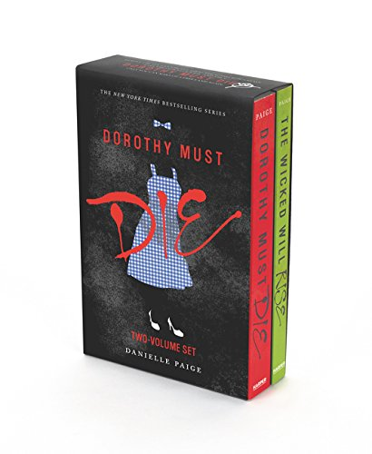 (Dorothy Must Die 2-Book Box Set: Dorothy Must Die, The Wicked Will Rise)