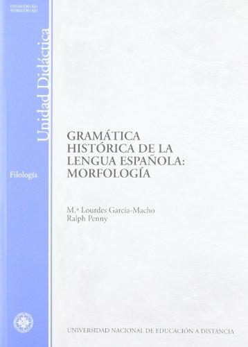 Gramática histórica de la lengua española: morfología (UNIDAD DIDÁCTICA)
