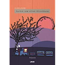 Zurück zum alten Kirschbaum: Gedichtband