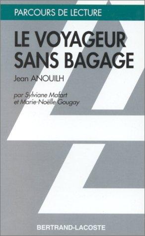 LE VOYAGEUR SANS BAGAGE-PARCOURS DE LECTURE