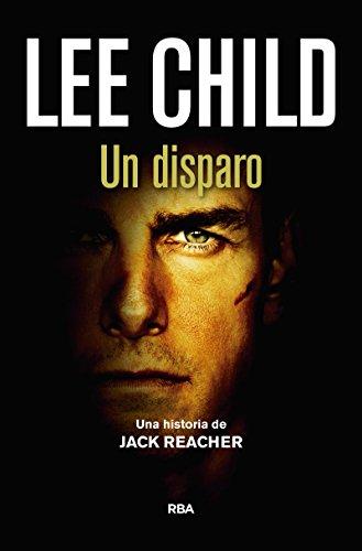 Un disparo: Serie Jack Reacher IX (NOVELA POLICÍACA BIB)