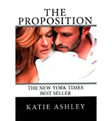 [(The Proposition)] [by: Katie Ashley]