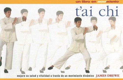 Descargar Libro T'ai Chi (Coleccion en Movimiento) de James Drewe