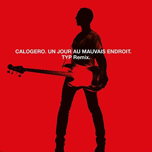 Un Jour Au Mauvais Endroit (TYP Remix)