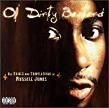 Songtexte von Ol' Dirty Bastard - The Trials and Tribulations of Russell Jones