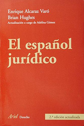 El español jurídico (Ariel Derecho) por Enrique Alcaraz