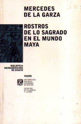 Rostros de lo sagrado (Biblioteca Iberoamericana De Ensayo / Ibero-America Essay Library) por Mercedes de La Garza