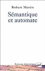 Sémantique et automate. L'apport du dictionnaire informatisé