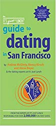 The Its Just Lunch Guide To Dating In San Francisco