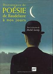 Dictionnaire de poésie de Baudelaire à nos jours