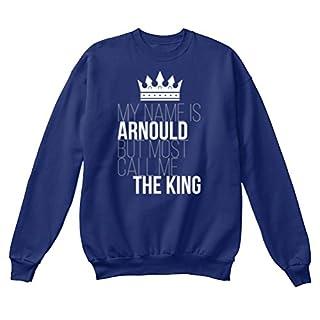 Arnould Most Call Me The King Sweatshirt - L - Oxford Navy - Standard Unisex Sweatshirt