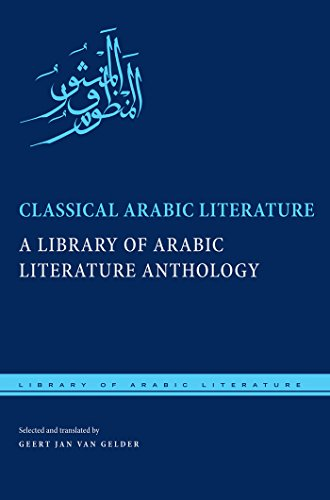 Classical Arabic Literature: A Library of Arabic Literature Anthology (English Edition)