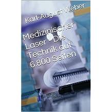 Medizinischer Laser - Die Technik auf 6.800 Seiten