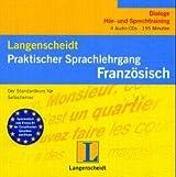 Langenscheidt Praktischer Sprachlehrgang Französisch - 4 Audio-CDs: Der Standardkurs für Selbstlerner