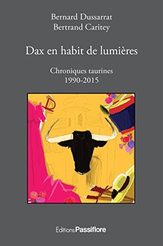Dax en habit de lumières