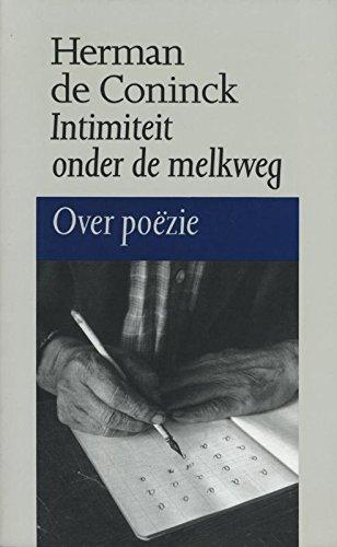 Intimiteit onder de melkweg (Dutch Edition) por Herman de Coninck