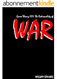 Game Theory 101: The Rationality of War (English Edition)
