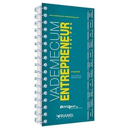 Vademecum de l'entrepreneur TPE PME