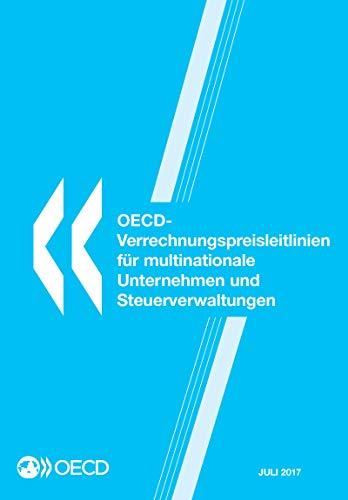 OECD-Verrechnungspreisleitlinien für multinationale Unternehmen und Steuerverwaltungen 2017