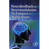 Neurofeedback and Neuromodulation Techniques