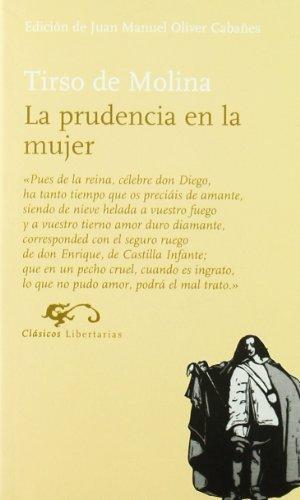 La prudencia en la mujer (Clasicos (libertarias))