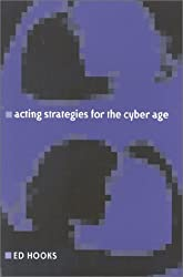 Acting Strategies for the Cyber Age