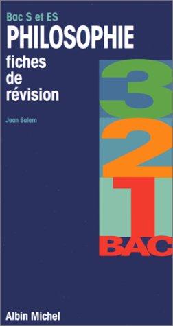 Philosophie bac S et ES - Révision 3, 2, 1 bac