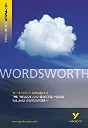 The Prelude and Selected Poems: York Notes Advanced