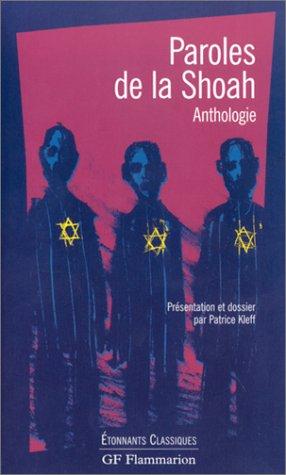 Paroles de la Shoah : Anthologie