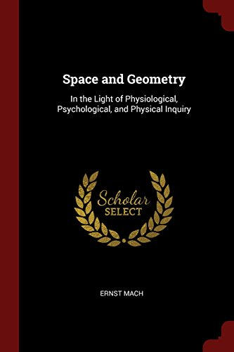 Space and Geometry: In the Light of Physiological, Psychological, and Physical Inquiry