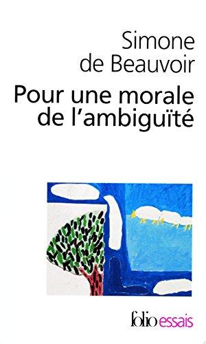 Pour une morale de l'ambiguité/Pyrrhus et Cinéas (Folio Essais) por Simone de Beauvoir