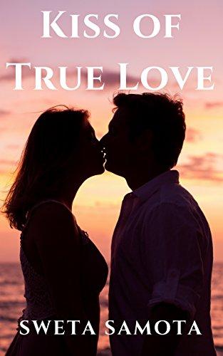 Kiss of true love ebook sweta samota amazon kindle store kiss of true love by samota sweta altavistaventures Image collections