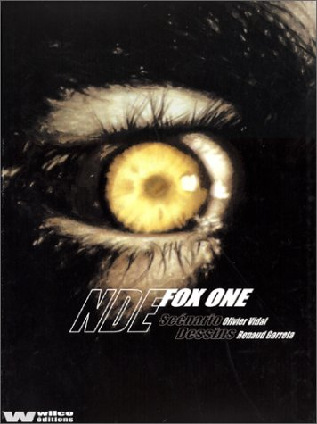 Fox One, tome 3 : N.D.E.