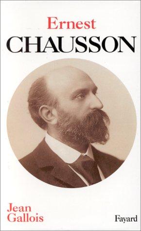 Ernest Chausson par Jean Gallois