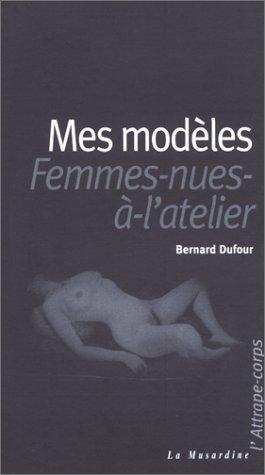 Mes Modèles - Femmes nues à l'atelier