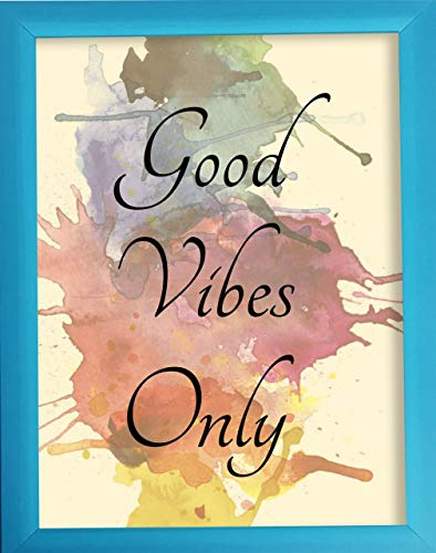 PRINTELLIGENT Good Vibes Only Quote Framed Wall Poster A4  Multicolor,11.6 X 8.2  Inches Design015