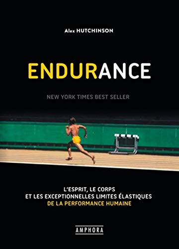 Endurance par  Alex Hutchinson