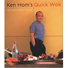 Ken Homs Quick Wok: The Fastest Food in the East