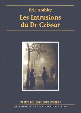 Les Intrusions du Dr Czissar