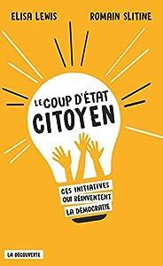 """Afficher """"Le coup d'État citoyen"""""""
