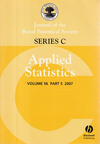 Journal of the Royal Statistical Society: Series C: Applied Statistics: Volume 56, Part 5, 2007