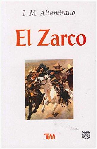 Zarco, El por Ignacio Altamirano
