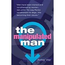 Manipulated Man