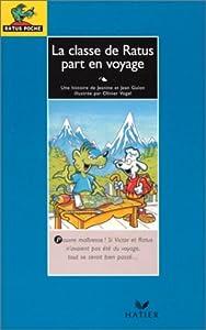 """Afficher """"La classe de Ratus part en voyage"""""""